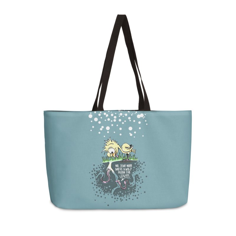 Move Away From The Light! Accessories Weekender Bag Bag by Hadeda Creative's Artist Shop