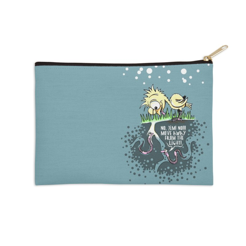 Move Away From The Light! Accessories Zip Pouch by Hadeda Creative's Artist Shop