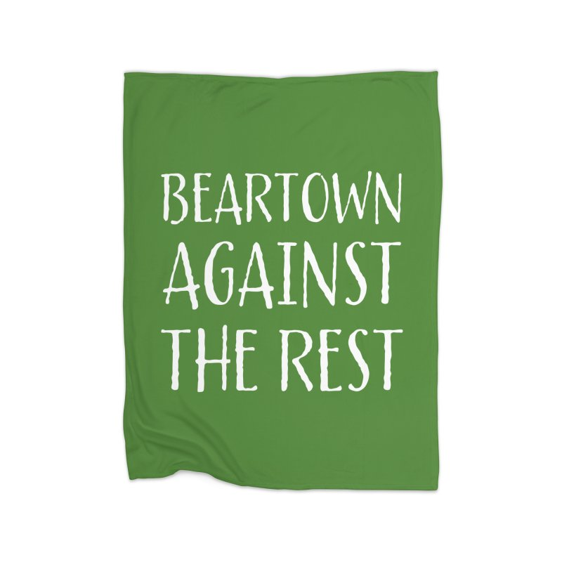 Beartown Against The Rest Home Fleece Blanket Blanket by Hadeda Creative's Artist Shop