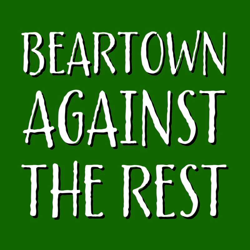 Beartown Against The Rest Home Blanket by Hadeda Creative's Artist Shop