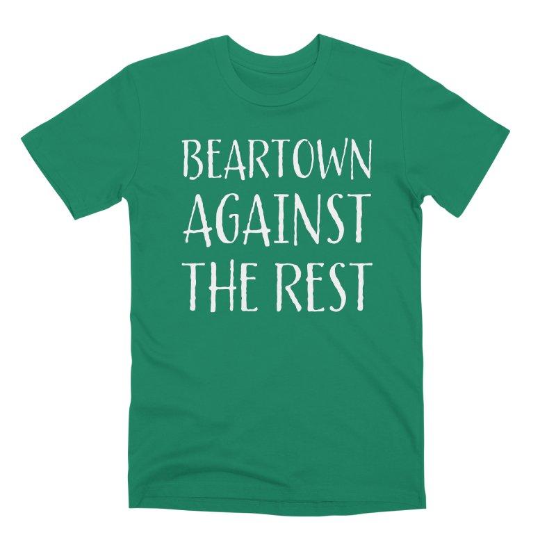 Beartown Against The Rest Men's Premium T-Shirt by Hadeda Creative's Artist Shop