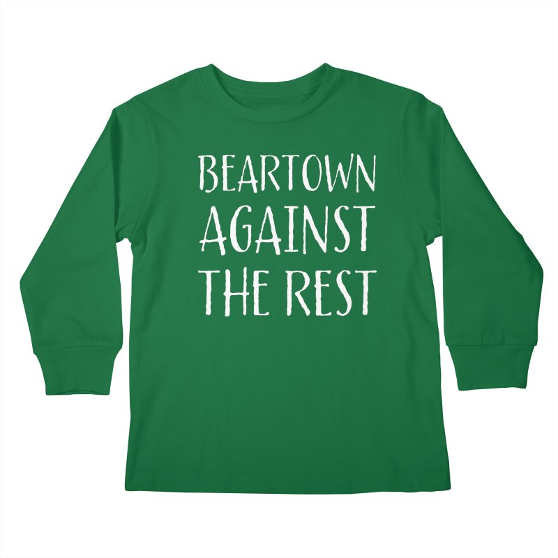 Beartown Against The Rest Kids Longsleeve T-Shirt by Hadeda Creative's Artist Shop