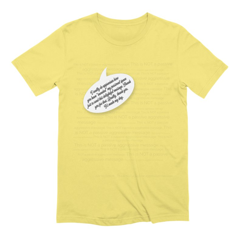 Thank you for reading this. Really. Thank you. Men's Extra Soft T-Shirt by Hadeda Creative's Artist Shop