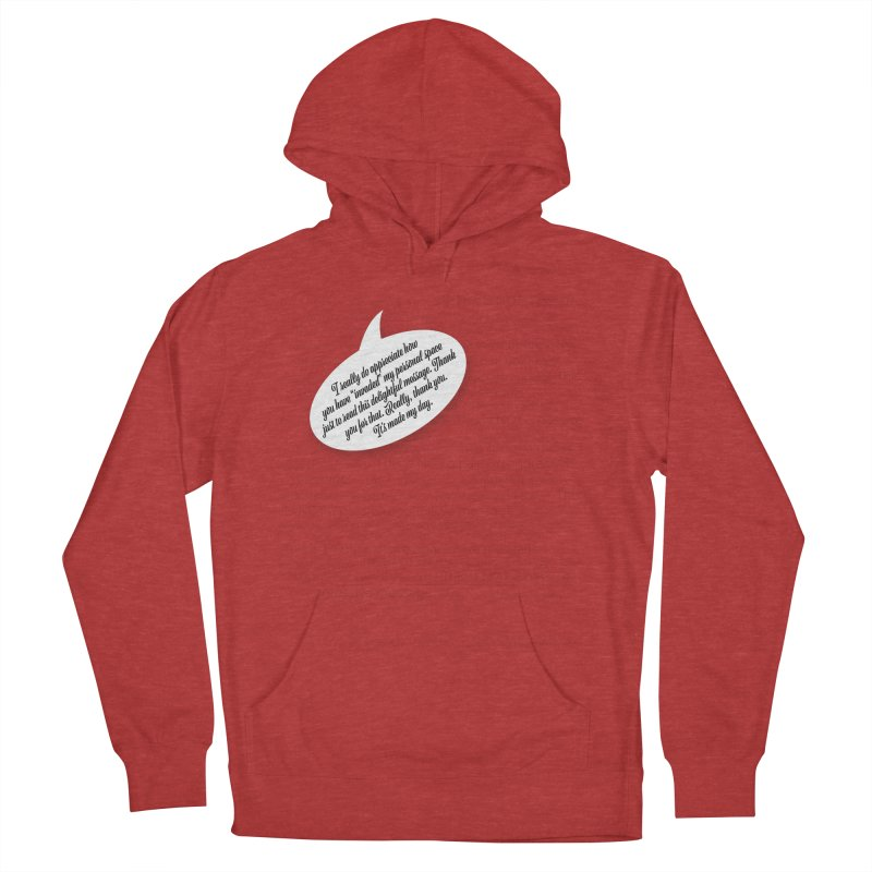 Thank you for reading this. Really. Thank you. Women's French Terry Pullover Hoody by Hadeda Creative's Artist Shop
