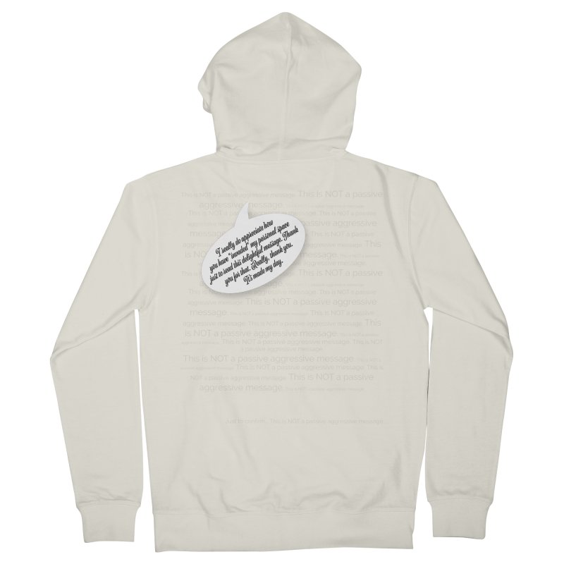 Thank you for reading this. Really. Thank you. Women's French Terry Zip-Up Hoody by Hadeda Creative's Artist Shop