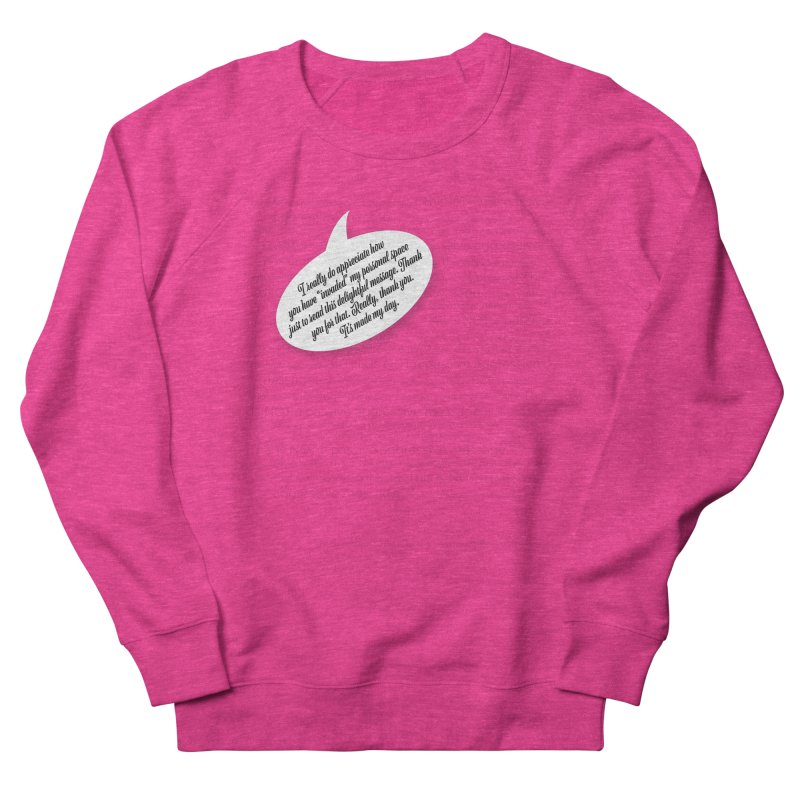 Thank you for reading this. Really. Thank you. Men's French Terry Sweatshirt by Hadeda Creative's Artist Shop