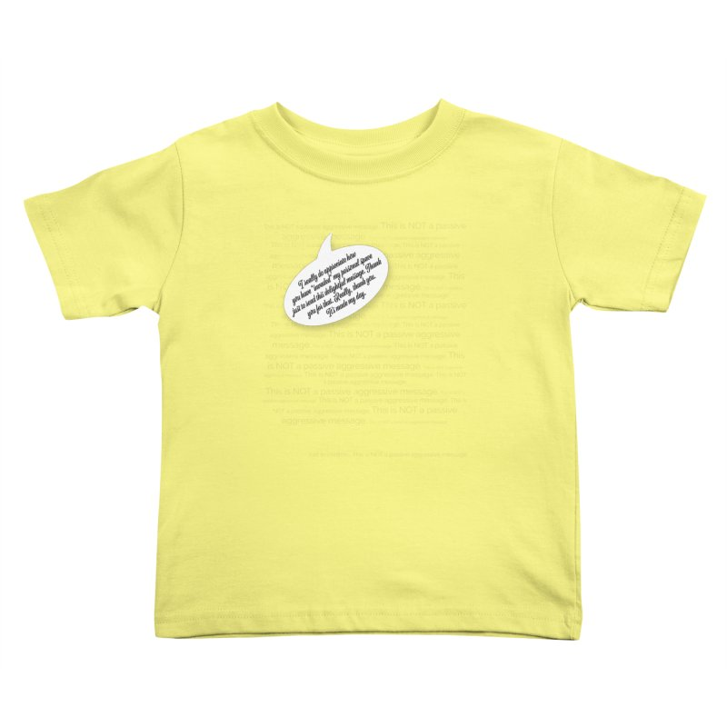 Thank you for reading this. Really. Thank you. Kids Toddler T-Shirt by Hadeda Creative's Artist Shop
