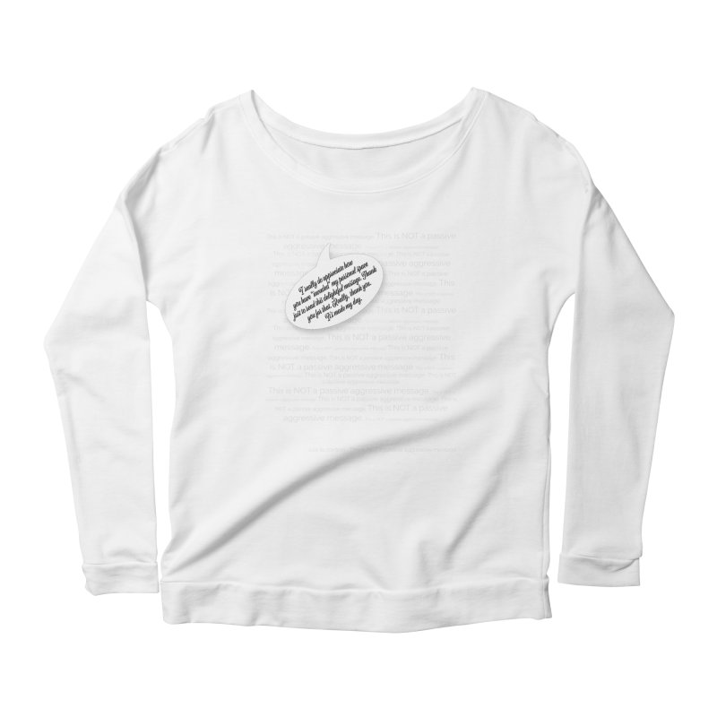 Thank you for reading this. Really. Thank you. Women's Scoop Neck Longsleeve T-Shirt by Hadeda Creative's Artist Shop