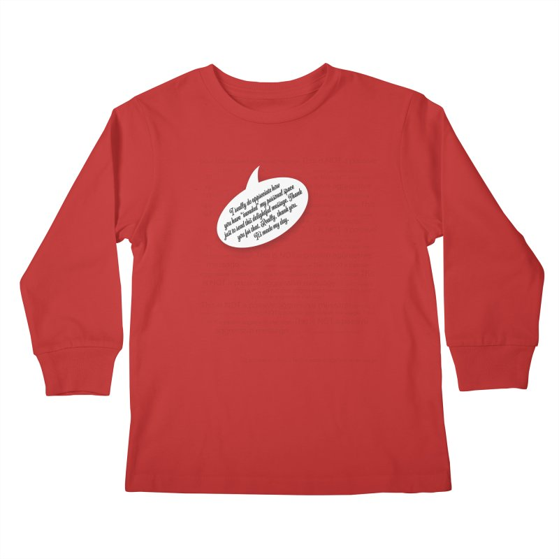 Thank you for reading this. Really. Thank you. Kids Longsleeve T-Shirt by Hadeda Creative's Artist Shop