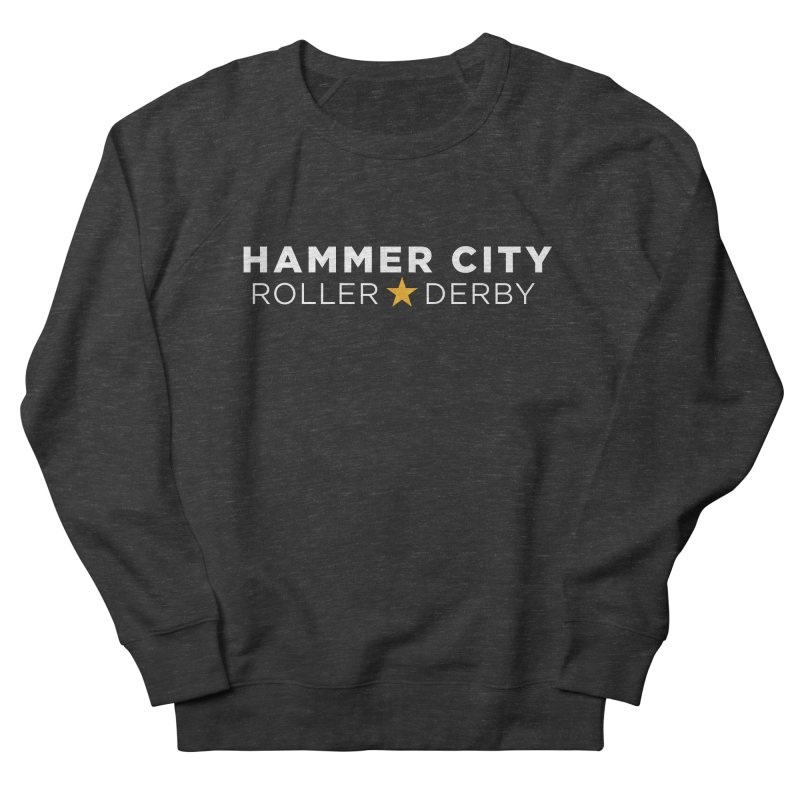 HCRD Banner Women's French Terry Sweatshirt by Hammer City Roller Derby