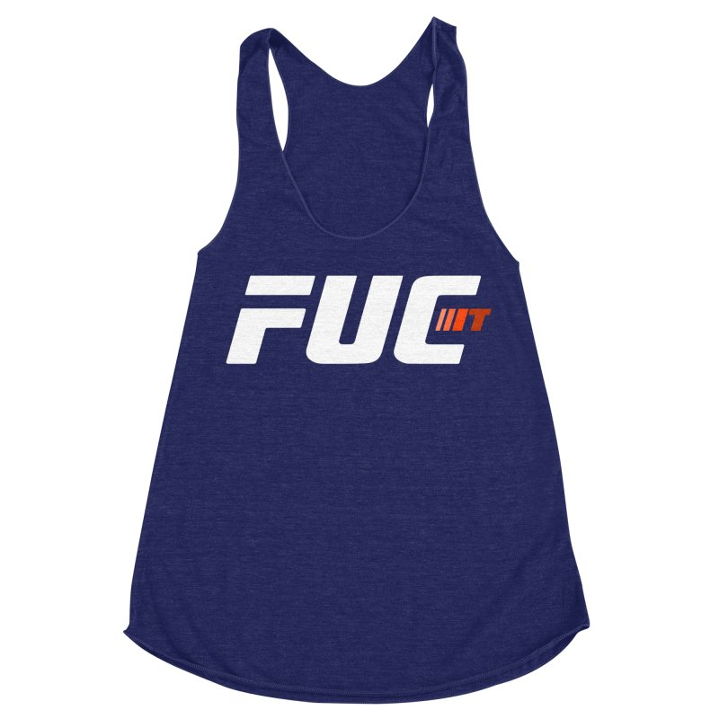 FUC It! Women's Racerback Triblend Tank by Hands Up Fight Club