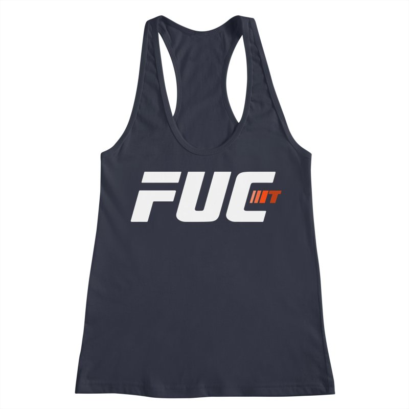FUC It! Women's Tank by Hands Up Fight Club