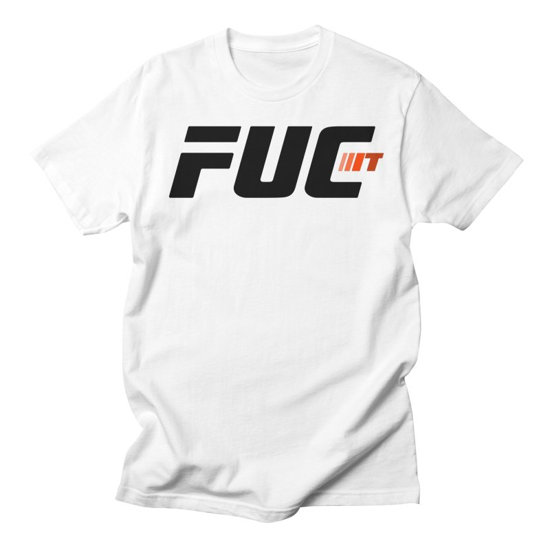 FUC It! in Men's Regular T-Shirt White by Hands Up Fight Club