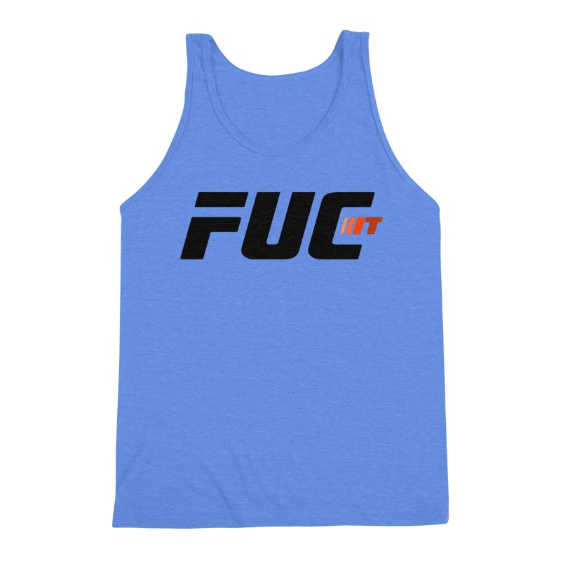FUC It! Men's Triblend Tank by Hands Up Fight Club
