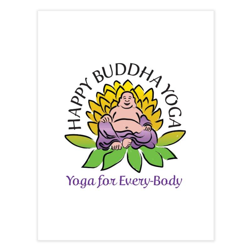 Happy Buddha Yoga Color Logo Home Fine Art Print by HappyBuddhaYoga's Artist Shop