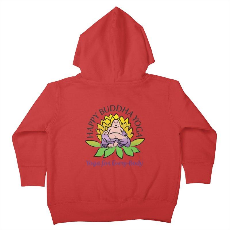Happy Buddha Yoga Color Logo Kids Toddler Zip-Up Hoody by HappyBuddhaYoga's Artist Shop
