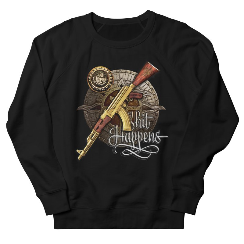 Shit Happens Men's Sweatshirt by HappyRonin's Artist Shop