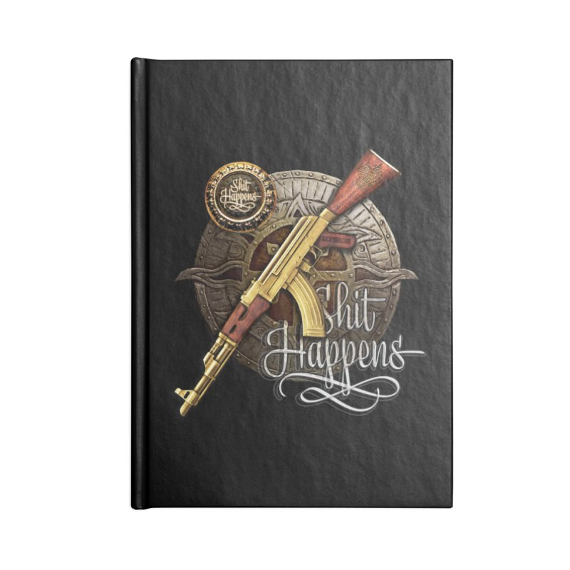Shit Happens Accessories Lined Journal Notebook by HappyRonin's Artist Shop