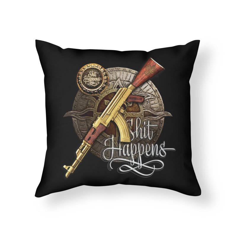 Shit Happens Home Throw Pillow by HappyRonin's Artist Shop