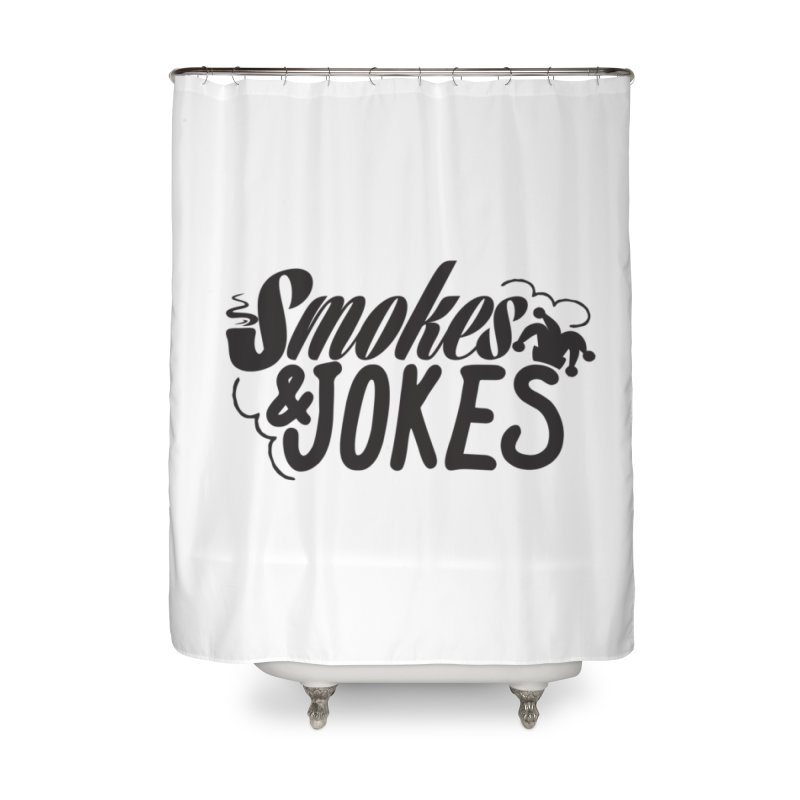 SmokesNJokes Home Shower Curtain by HarlemRiverYachtClub's Artist Shop