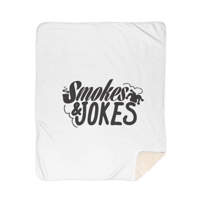 SmokesNJokes Home Sherpa Blanket Blanket by HarlemRiverYachtClub's Artist Shop
