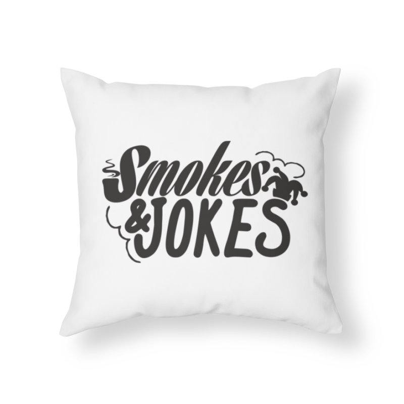 SmokesNJokes Home Throw Pillow by HarlemRiverYachtClub's Artist Shop