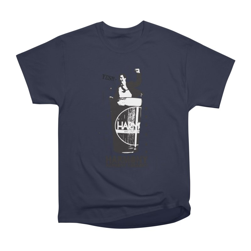 YES! Women's Heavyweight Unisex T-Shirt by Harmony Brewing Company