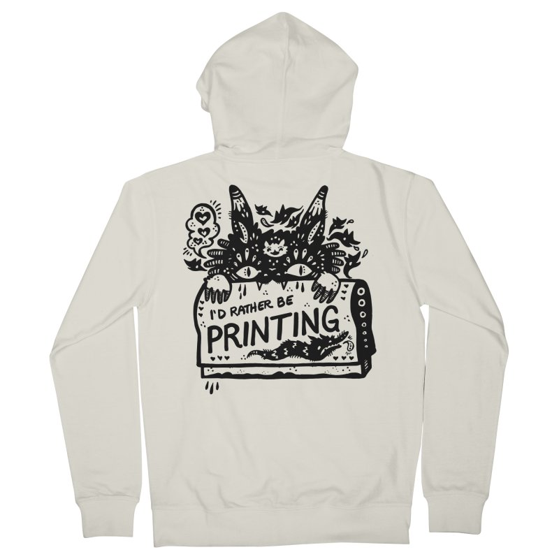 I'd Rather Be Printing Men's French Terry Zip-Up Hoody by Haypeep's Artist Shop