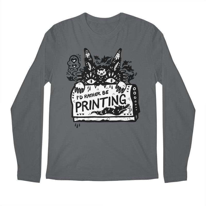 I'd Rather Be Printing (white inside) Men's Longsleeve T-Shirt by Haypeep's Artist Shop