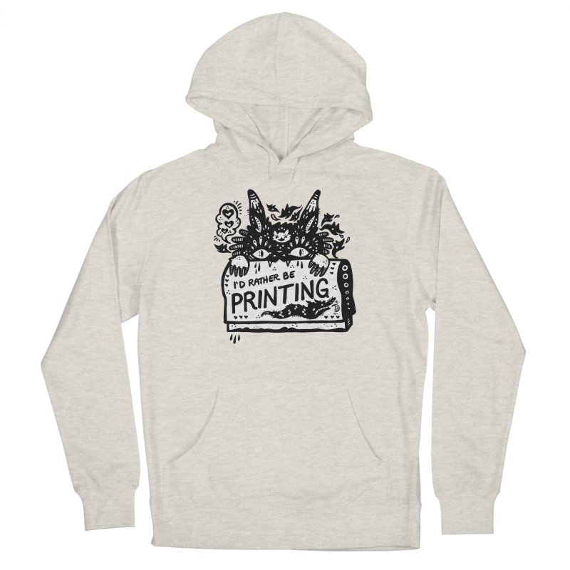 I'd Rather Be Printing (white inside) Men's Pullover Hoody by Haypeep's Artist Shop