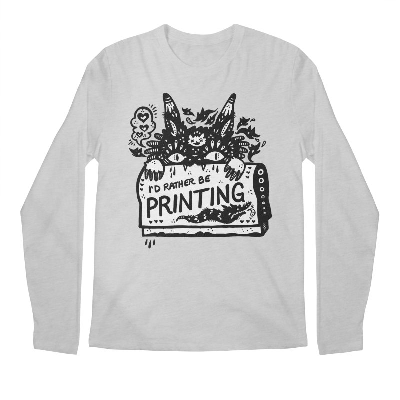 I'd Rather Be Printing (white inside) Men's Regular Longsleeve T-Shirt by Haypeep's Artist Shop