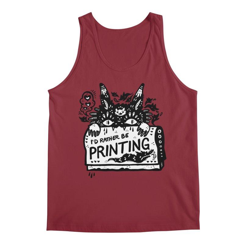 I'd Rather Be Printing (white inside) Men's Tank by Haypeep's Artist Shop