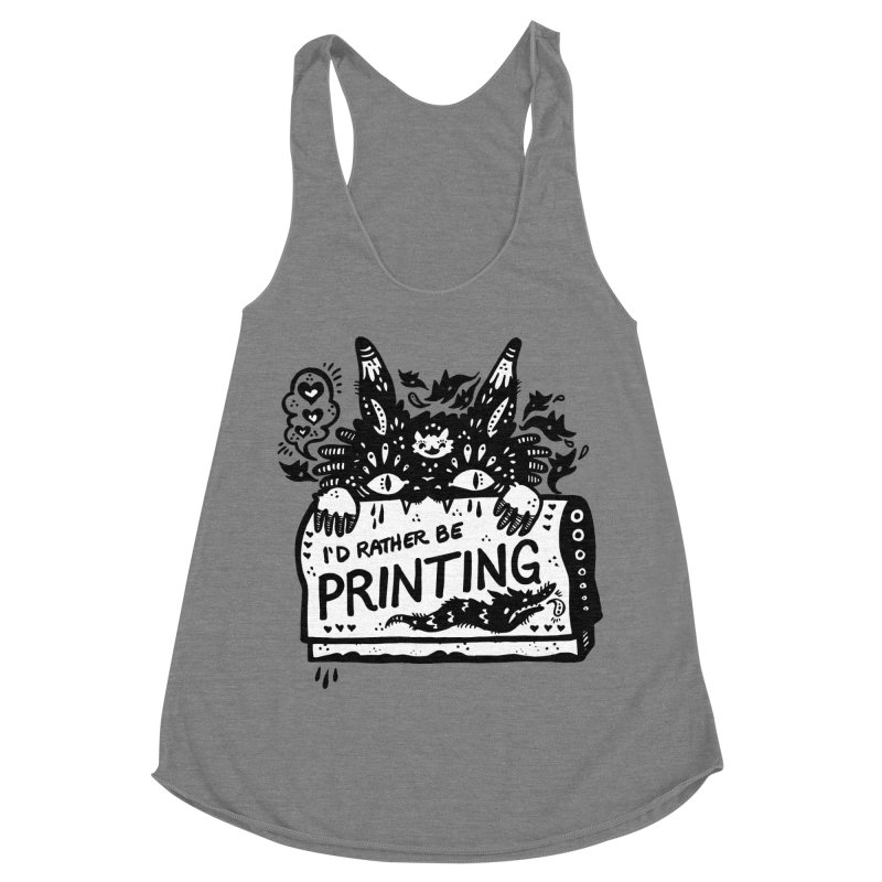 I'd Rather Be Printing (white inside) Women's Tank by Haypeep's Artist Shop
