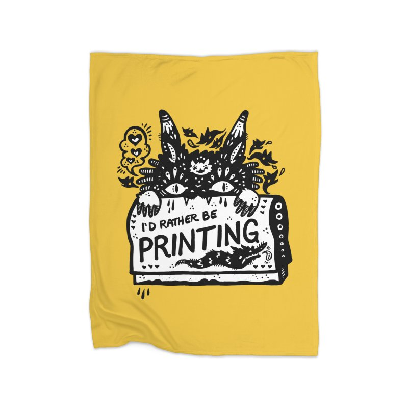 I'd Rather Be Printing (white inside) Home Blanket by Haypeep's Artist Shop