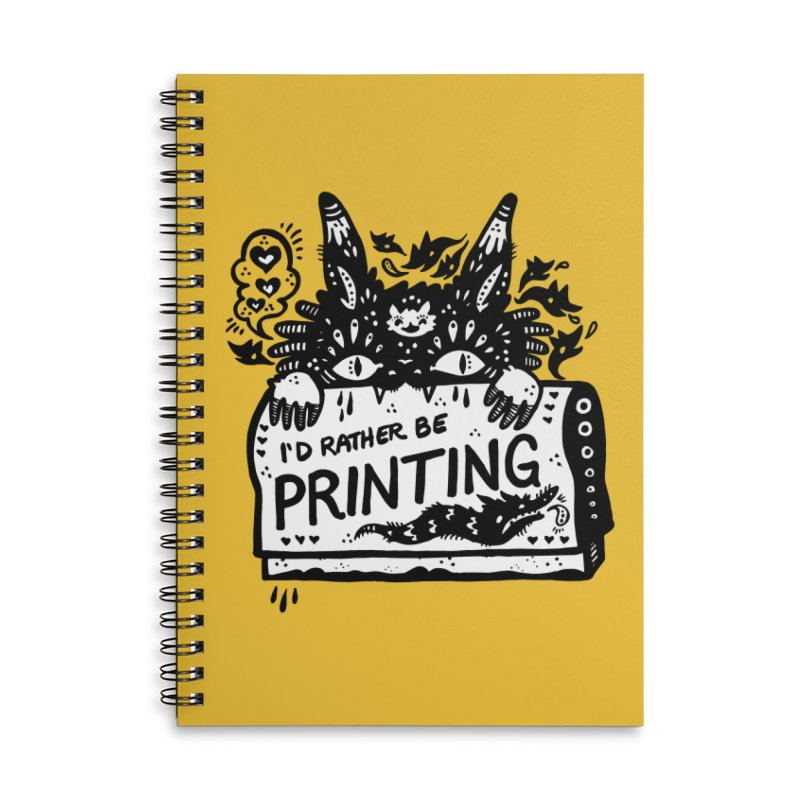 I'd Rather Be Printing (white inside) Accessories Lined Spiral Notebook by Haypeep's Artist Shop