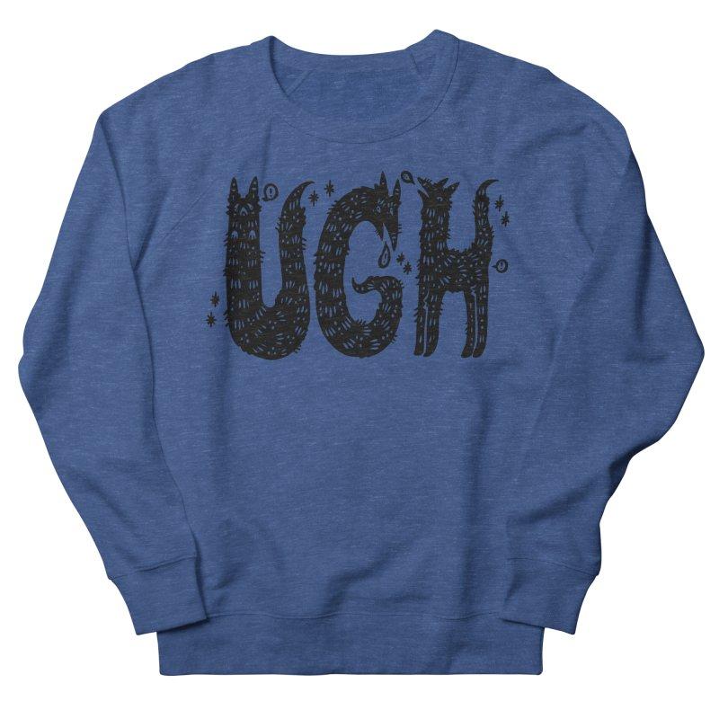 UGH Women's Sweatshirt by Haypeep's Artist Shop