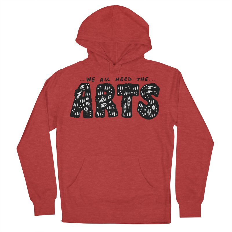 We all need the ARTS Women's French Terry Pullover Hoody by Haypeep's Artist Shop