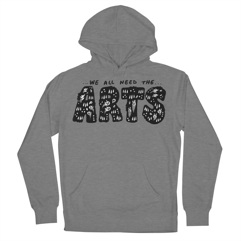 We all need the ARTS Men's French Terry Pullover Hoody by Haypeep's Artist Shop