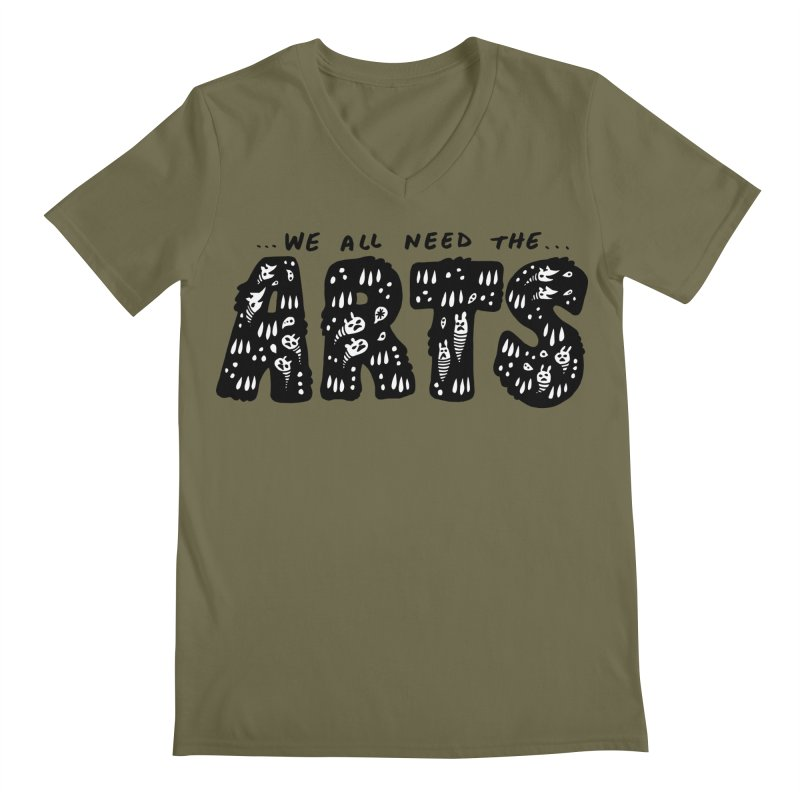 We all need the ARTS Men's V-Neck by Haypeep's Artist Shop