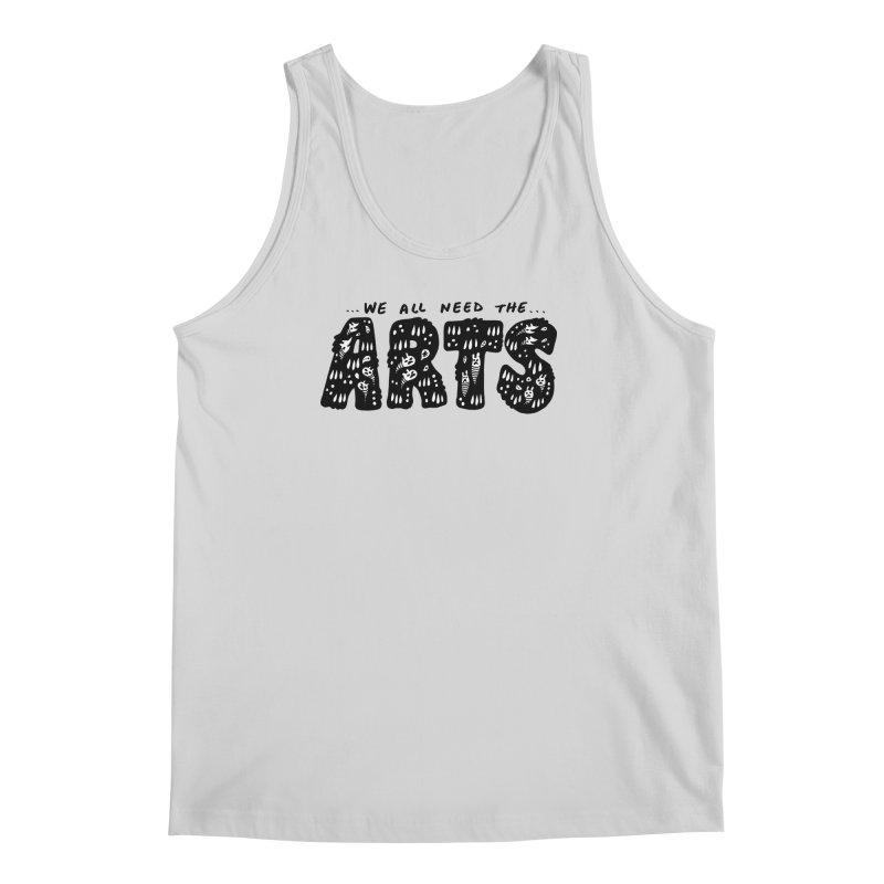 We all need the ARTS Men's Regular Tank by Haypeep's Artist Shop