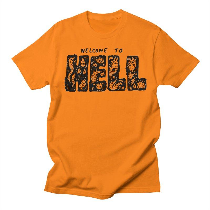 Welcome To Hell Women's Regular Unisex T-Shirt by Haypeep's Artist Shop