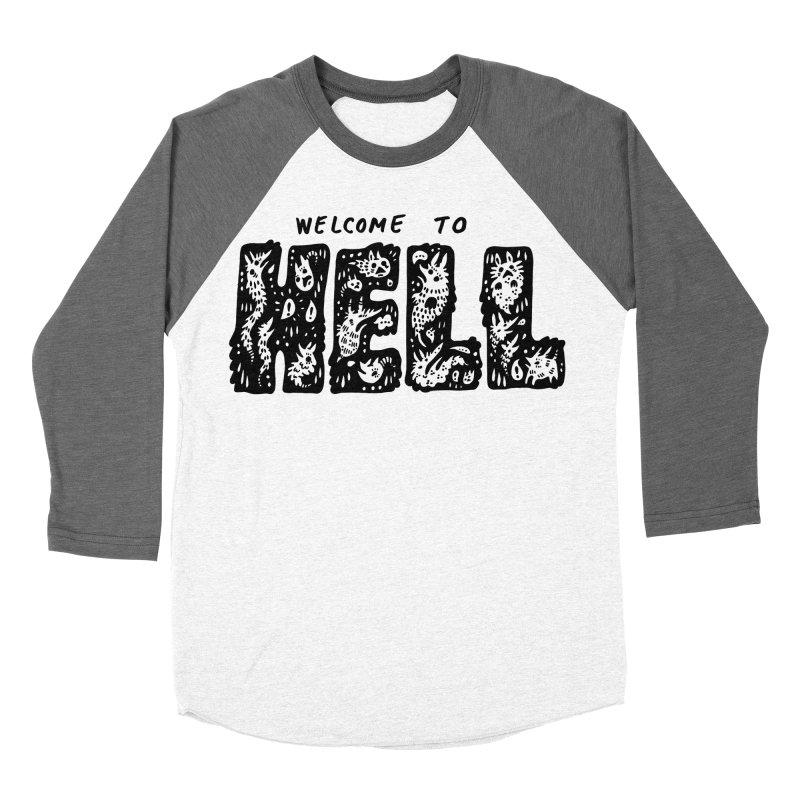 Welcome To Hell Women's Baseball Triblend Longsleeve T-Shirt by Haypeep's Artist Shop