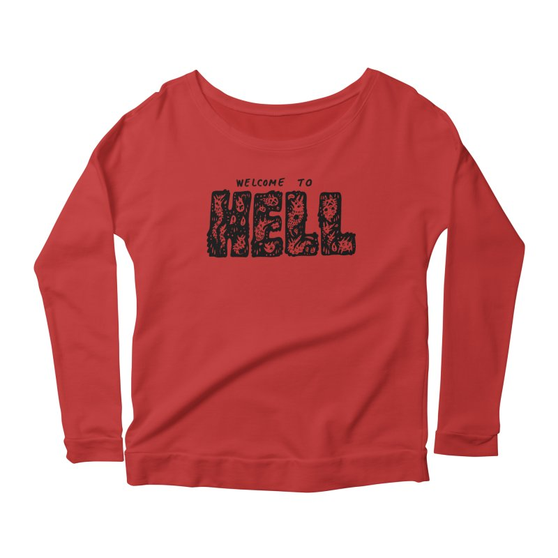 Welcome To Hell Women's Scoop Neck Longsleeve T-Shirt by Haypeep's Artist Shop