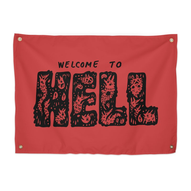 Welcome To Hell Home Tapestry by Haypeep's Artist Shop