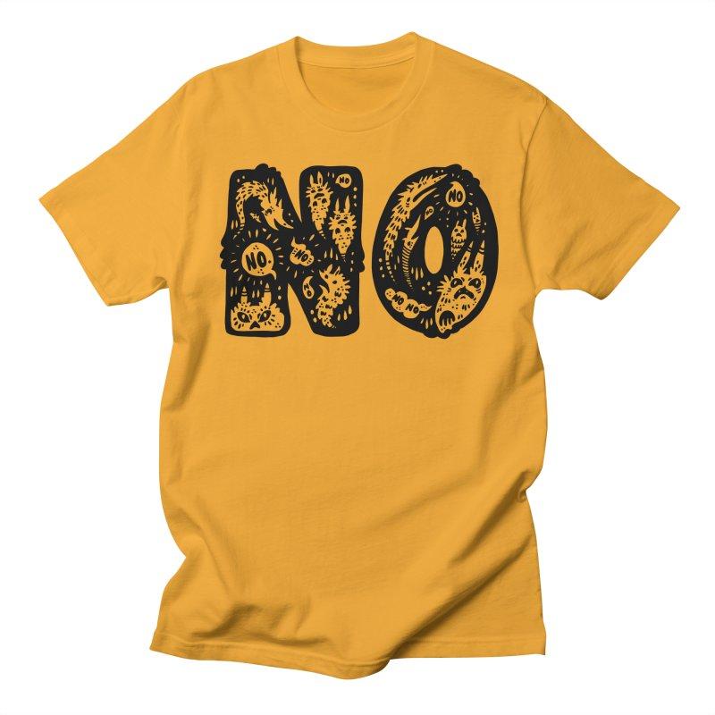 NO Women's Regular Unisex T-Shirt by Haypeep's Artist Shop