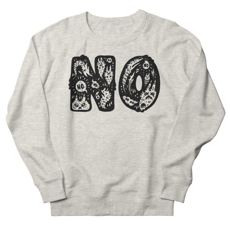 NO Women's French Terry Sweatshirt by Haypeep's Artist Shop
