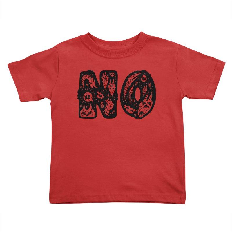 NO Kids Toddler T-Shirt by Haypeep's Artist Shop