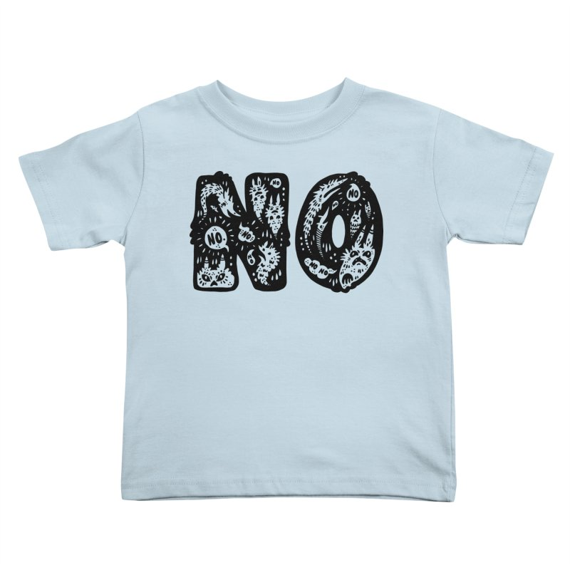 NO Kids Toddler T-Shirt by Haypeep's Artist Shop