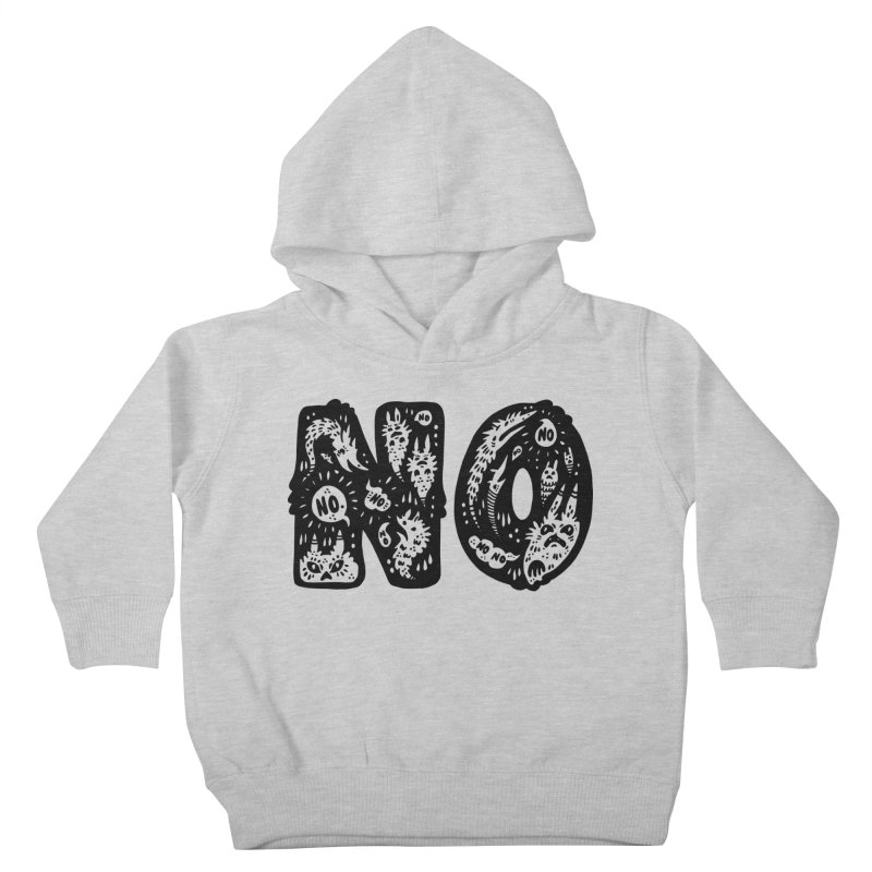 NO Kids Toddler Pullover Hoody by Haypeep's Artist Shop