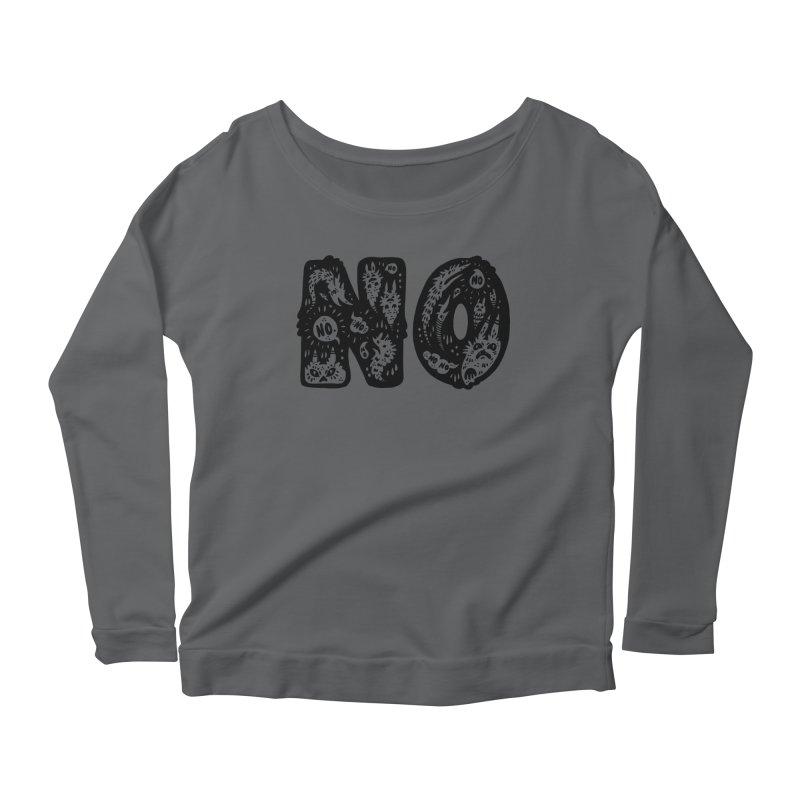 NO Women's Scoop Neck Longsleeve T-Shirt by Haypeep's Artist Shop